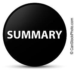 Summary black round button - Summary isolated on black round...