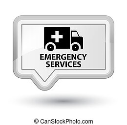 Emergency services prime white banner button - Emergency...