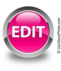 Edit glossy pink round button - Edit isolated on glossy pink...