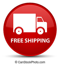 Free shipping special red round button