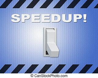 Speedup! - instructional concept - 3D illustration of