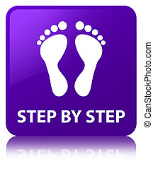 Step by step (footprint icon) purple square button - Step by...