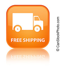 Free shipping special orange square button - Free shipping...