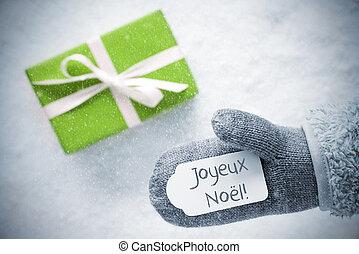 Green Gift, Glove, Joyeux Noel Means Merry Christmas,...