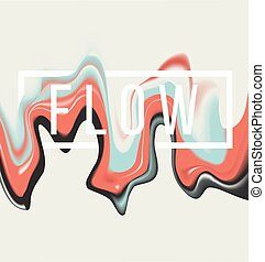 Paint flow background - Vector illustration of artistic...