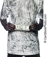 Very dirty person holding a five dollar bank note