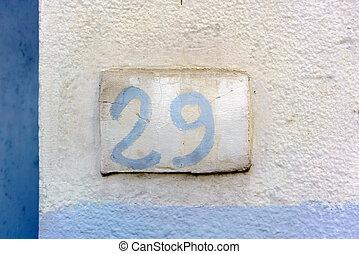 Number 29 - House number nine (29).