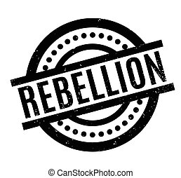 Rebellion rubber stamp. Grunge design with dust scratches....