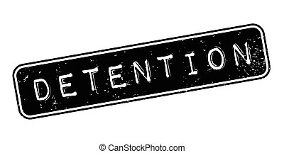Detention rubber stamp. Grunge design with dust scratches....