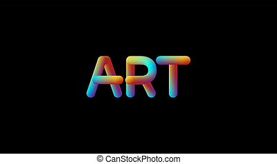 3d iridescent gradient Art sign. Typographic modern...