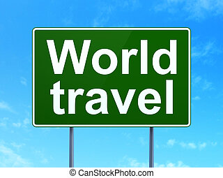 Travel concept: World Travel on road sign background -...
