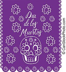 Dia de los Muertos. Mexican Day of the death spanish text...