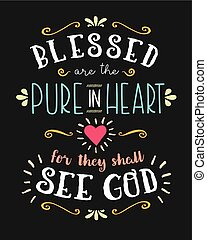 Blessed are the Pure in heart Hand Lettering Typographic...