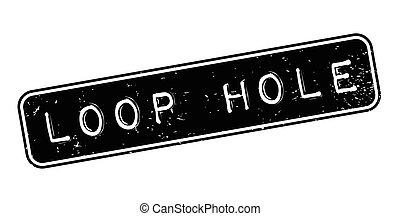 Loop Hole rubber stamp. Grunge design with dust scratches....