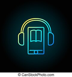 Audiobook in smartphone colorful icon. Vector headphones...