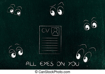 resume surrounded by eyes staring