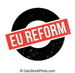 Eu Reform rubber stamp. Grunge design with dust scratches....
