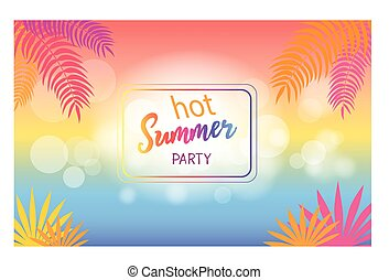 Hot Summer Party Background with Palm Trees - Hot summer...
