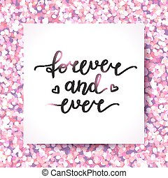 forever and ever lettering, vector handwritten text