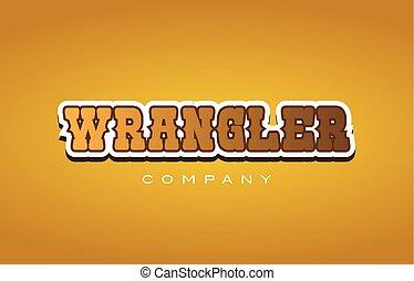 wrangler western style word text logo design icon company -...