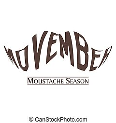 Movember graphic design - Isolated text on a mustache shape,...