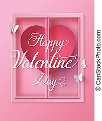 Concept of happy valentine day,text on window with butterfly...