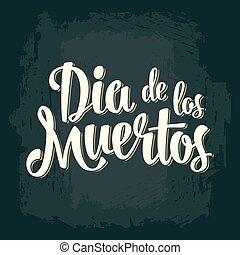 Dia de los Muertos vintage vector lettering on dark...