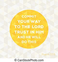 Bible quote from psalm about trust in god on circle frame...