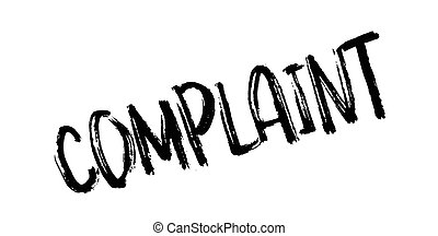 Complaint rubber stamp. Grunge design with dust scratches....