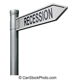 road sign recession - way to recession crisis bank and stock...