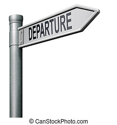 departure road sign arrow strating point of a journey