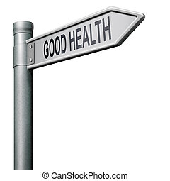 good health - healthy life road to good health and vitality...