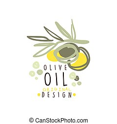 Olive Oil Label With a Branch Of Olives Hand Drawn On White...