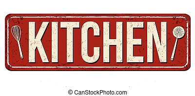 Kitchen vintage rusty metal sign on a white background,...