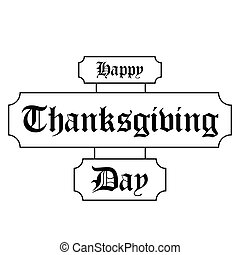 Isolated traditional typography for thanksgiving day, Vector...