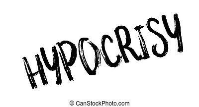 Hypocrisy rubber stamp. Grunge design with dust scratches....