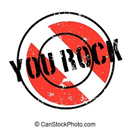 You Rock rubber stamp. Grunge design with dust scratches....
