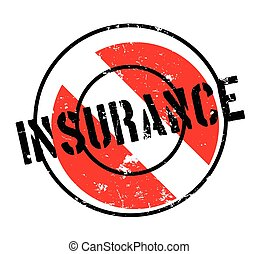 Insurance rubber stamp. Grunge design with dust scratches....