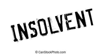 Insolvent rubber stamp. Grunge design with dust scratches....