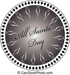 Stamp All Saints Day - Stylized print imprint to the Day of...