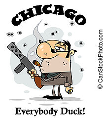 Cartoon Character Mobster - The Words Chicago, Everybody...