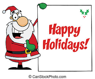 Happy Holidays Greeting With Santa - Jolly Christmas Santa...
