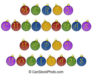 Merry Christmas Happy Holidays on Colorful Ornaments