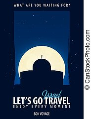 Israel. Time to Travel. Journey, trip, vacation. Moon...