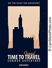 Israel. Time to Travel. Journey, trip, vacation. Your...