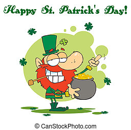 Happy St Patrick's Day Greeting Of A Leprechaun Holding Up...