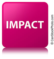 Impact pink square button - Impact isolated on pink square...