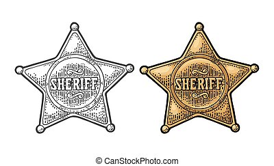 Sheriff star. Vintage black and color vector engraving...