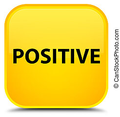 Positive special yellow square button - Positive isolated on...