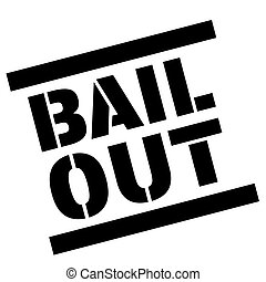 BAIL OUT sticker. Authentic design graphic stamp.